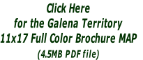 Click Here  for the Galena Territory  11x17 Full Color Brochure MAP (4.5MB PDF file)